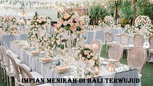 Impian Menikah Di Bali Terwujud